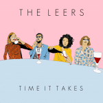 The Leers-Time It Takes EP Out Now