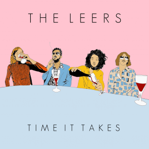 Latest Release: Time It Takes By The Leers