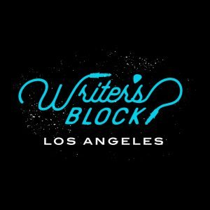 Writer's Block LA Celebrates 2 Yr. Anniversary @ The Hotel Cafe!